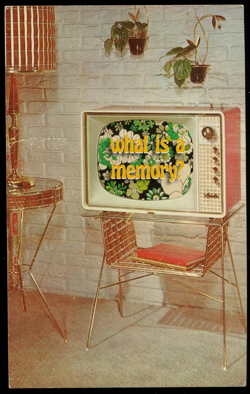 "Vintage TV displaying the text ""what is a memory"""
